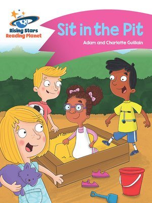 cover image of Reading Planet--Sit in the Pit--Pink A