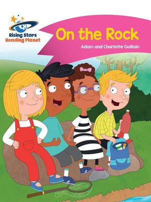 cover image of Reading Planet - On the Rock - Pink B: Comet Street Kids