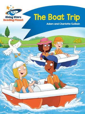 cover image of Reading Planet - The Boat Trip - Blue: Comet Street Kids