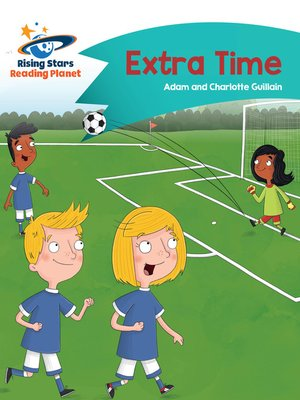 cover image of Reading Planet - Extra Time - Turquoise
