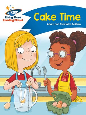cover image of Reading Planet--Cake Time--Blue