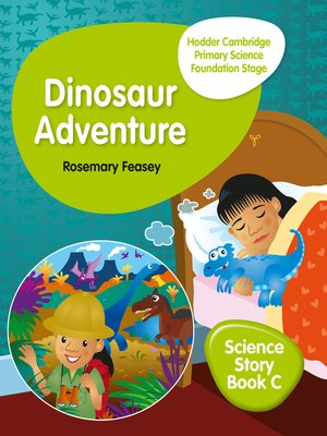 cover image of Hodder Cambridge Primary Science Story Book C Foundation Stage Dinosaur Adventure
