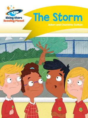 cover image of Reading Planet - The Storm - Yellow: Comet Street Kids