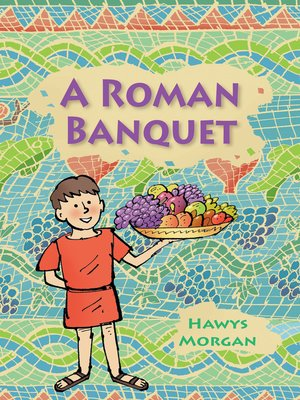 cover image of Reading Planet KS2 - A Roman Banquet - Level 3: Venus/Brown band