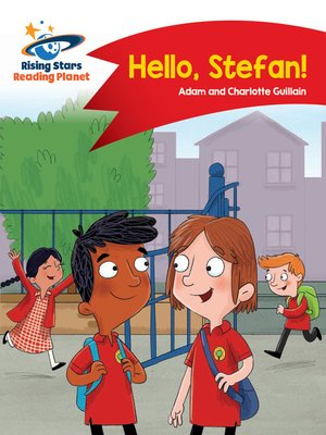cover image of Reading Planet - Hello, Stefan! - Red A: Comet Street Kids