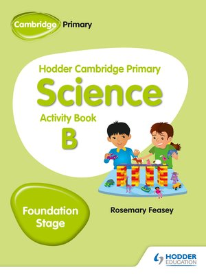 cover image of Hodder Cambridge Primary Science Activity Book B Foundation Stage