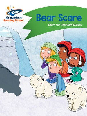 cover image of Reading Planet - Bear Scare - Green: Comet Street Kids