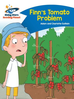 cover image of Reading Planet--Finn's Tomato Problem--Blue