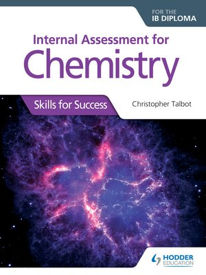 cover image of Internal Assessment for Chemistry for the IB Diploma: Skills for Success