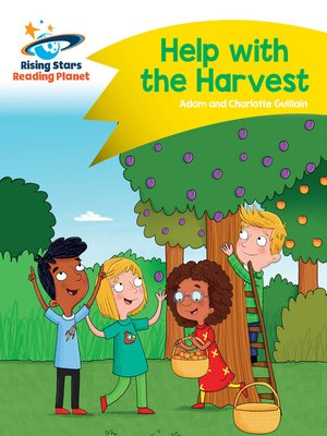 cover image of Reading Planet - Help with the Harvest - Yellow: Comet Street Kids