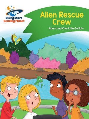 cover image of Reading Planet--Alien Rescue Crew--Green