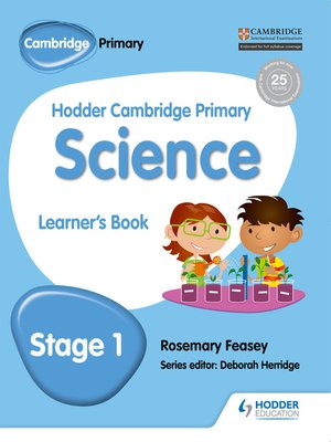 cover image of Hodder Cambridge Primary Science Learner's Book 1