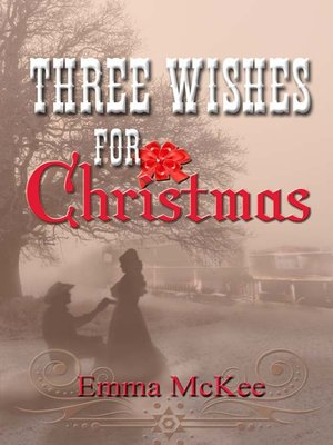 cover image of Three Wishes for Christmas
