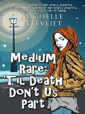cover image of 'Til Death Don't Us Part