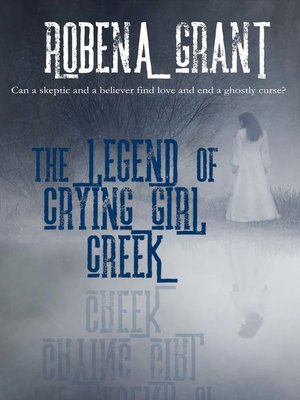 cover image of The Legend of Crying Girl Creek