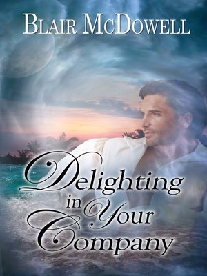 cover image of Delighting in Your Company