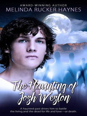 cover image of The Haunting of Josh Weston