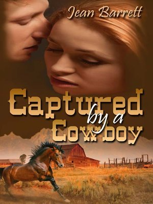 cover image of Captured by a Cowboy
