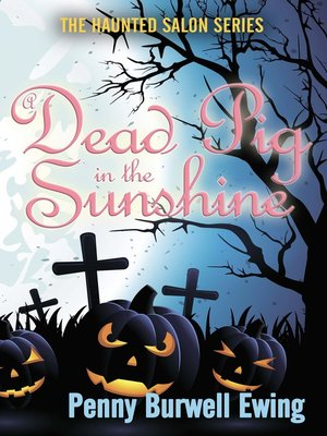 cover image of A Dead Pig in the Sunshine