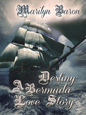 cover image of Destiny: A Bermuda Love Story