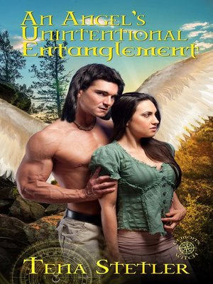 cover image of An Angel's Unintentional Entanglement