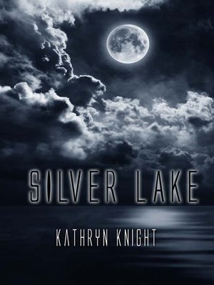cover image of Silver Lake