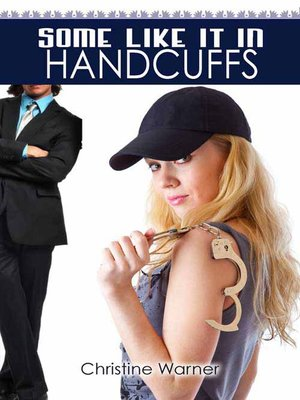 cover image of Some Like It in Handcuffs