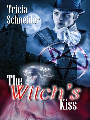 cover image of The Witch's Kiss