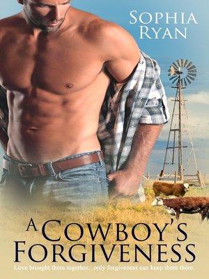 cover image of A Cowboy's Forgiveness