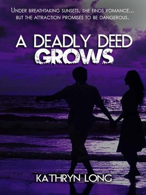 cover image of A Deadly Deed Grows