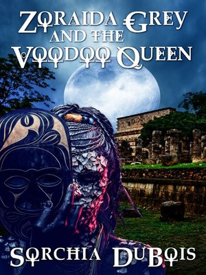 cover image of Zoraida Grey and the Voodoo Queen