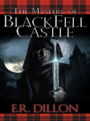 cover image of The Mystery of Black Fell Castle