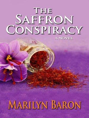 cover image of The Saffron Conspiracy: A Novel