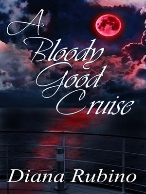 cover image of A Bloody Good Cruise