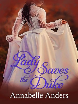 cover image of Lady Saves the Duke