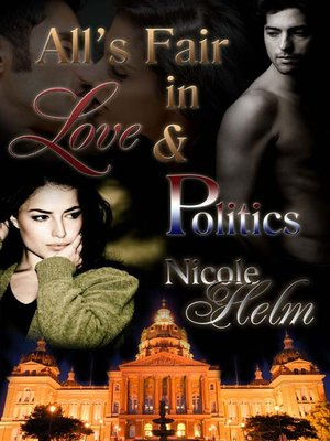 cover image of All's Fair in Love and Politics