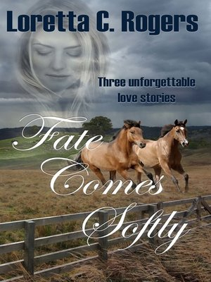 cover image of Fate Comes Softly