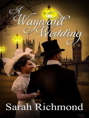cover image of A Wayward Wedding