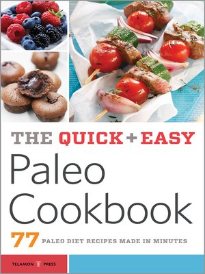 cover image of The Quick & Easy Paleo Cookbook