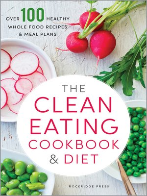 cover image of The Clean Eating Cookbook & Diet