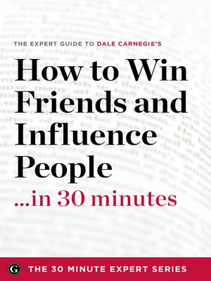 cover image of How to Win Friends and Influence People in 30 Minutes