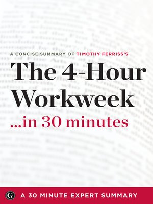 cover image of Summary: The 4 Hour Work Week: Escape 9-5, Live Anywhere, and Join the New Rich