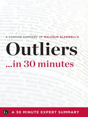 cover image of Summary: Outliers ...in 30 Minutes