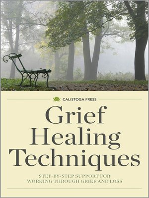 cover image of Grief Healing Techniques
