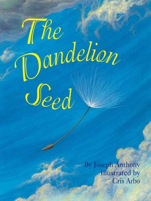 cover image of The Dandelion Seed