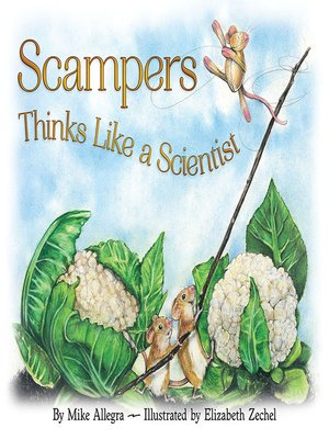 cover image of Scampers Thinks Like a Scientist