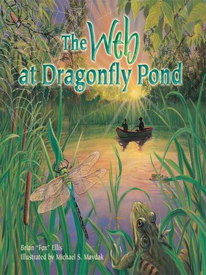 cover image of The Web at Dragonfly Pond