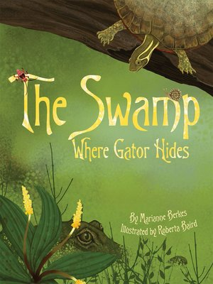 cover image of The Swamp Where Gator Hides