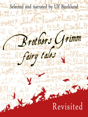 cover image of Brothers Grimm Fairy Tales, Revisited, Volume 1