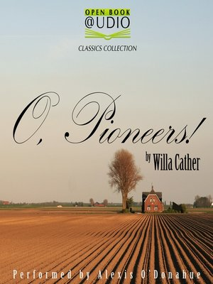 cover image of O, Pioneers!